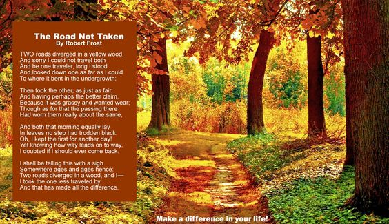 The road not taken - robert frost